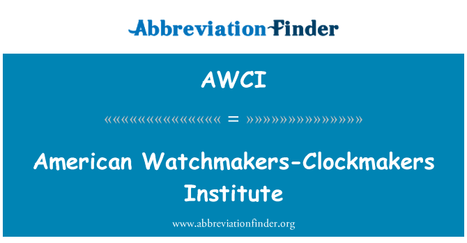 AWCI: Relojeros-Clockmakers American Institute