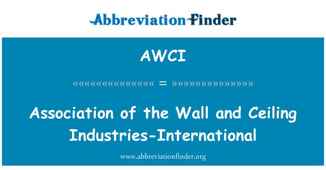 AWCI: Asociación de la pared y techo industrias-International