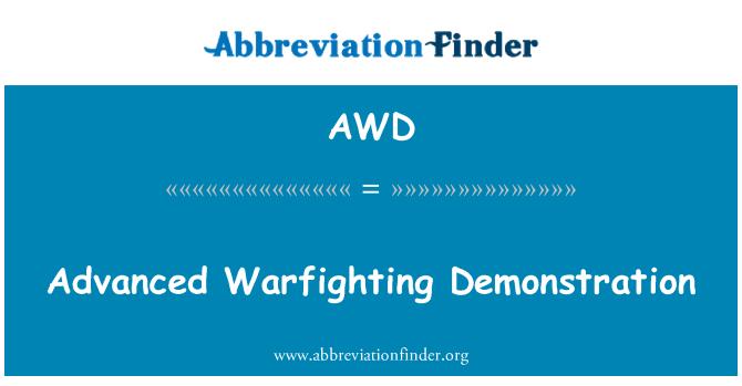 AWD: Advanced Warfighting Demonstration