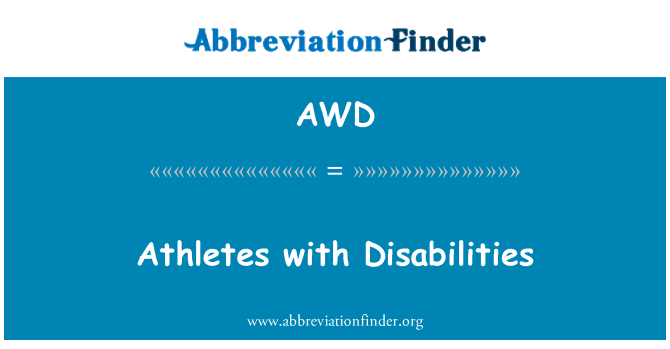 AWD: Athletes with Disabilities