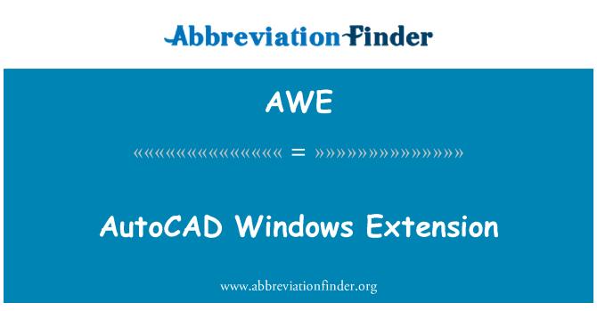 AWE: AutoCAD Windows Extension