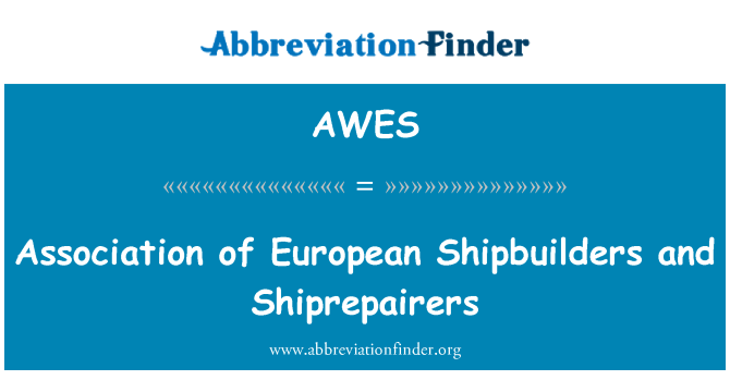 AWES: Association of European Shipbuilders and Shiprepairers