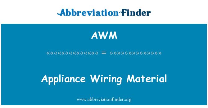 AWM: Appliance Wiring Material