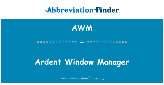 AWM: Ardent Window Manager