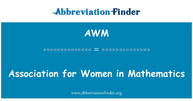 AWM: Association for Women in Mathematics