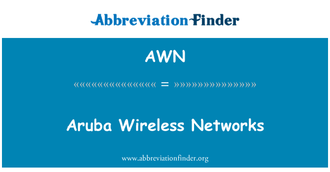 AWN: Aruba Wireless Networks
