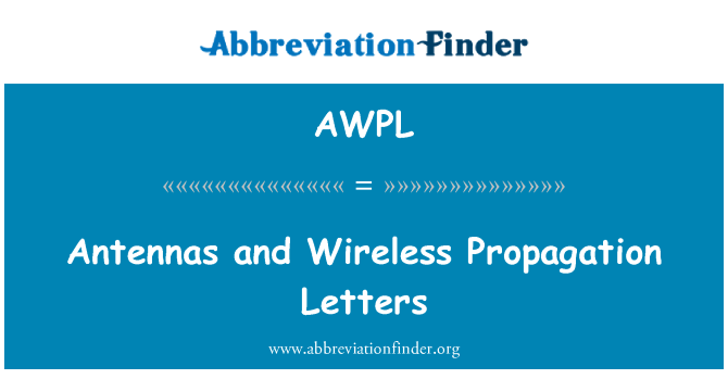 AWPL: Antennas and Wireless Propagation Letters