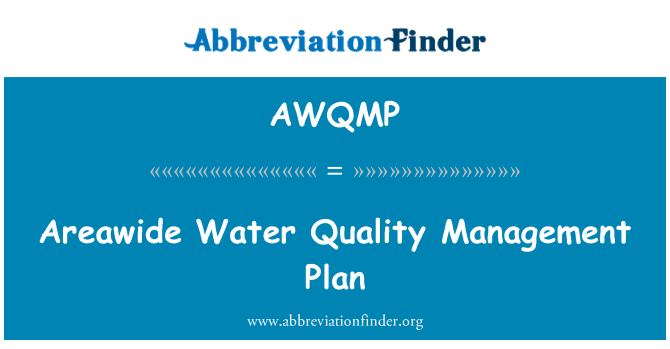 AWQMP: Areawide Water Quality Management Plan