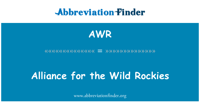 AWR: Alliance for the Wild Rockies