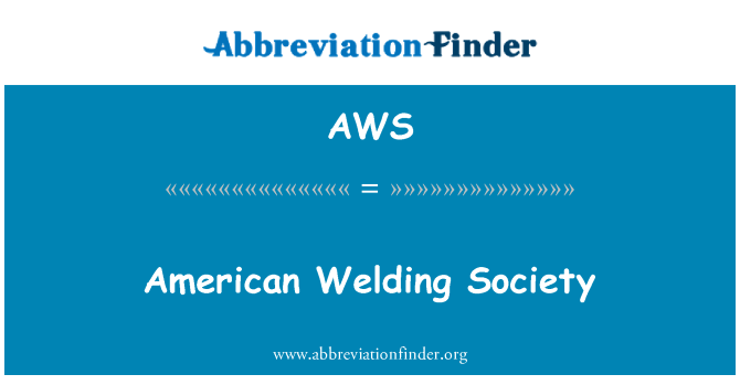 Aws Definition American Welding Society Abbreviation Finder