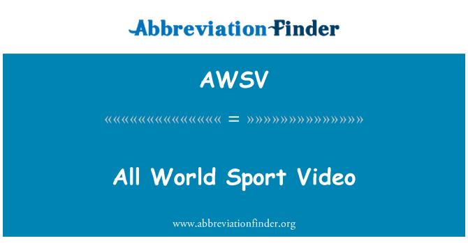 AWSV: Todo mundo Sport Video