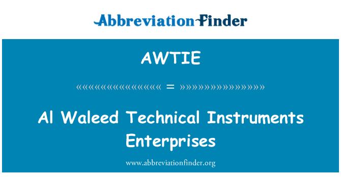 AWTIE: Al Waleed Technical Instruments Enterprises