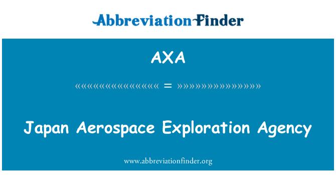 AXA: Japan Aerospace Exploration Agency