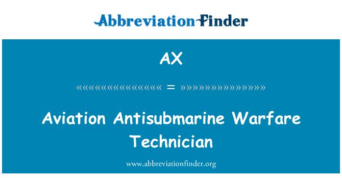AX: Aviation Antisubmarine Warfare Technician