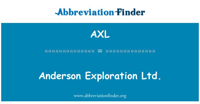 AXL: Anderson Exploration Ltd.