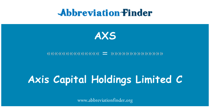 AXS: Axis Capital Holdings Limited C