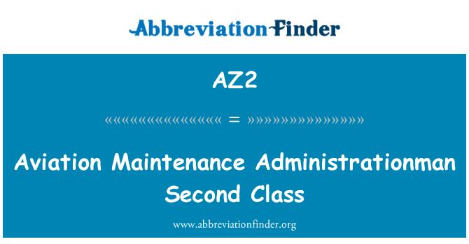 AZ2: Aviation Maintenance Administrationman Second Class