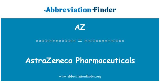 AZ: AstraZeneca Pharmaceuticals