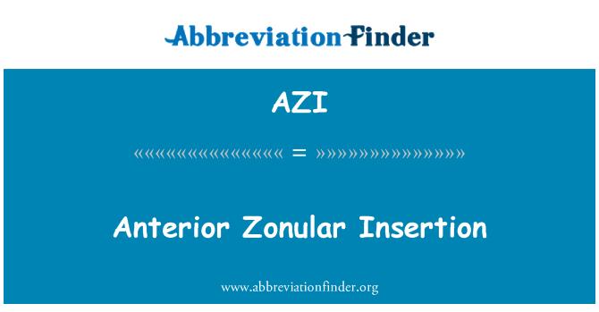 AZI: Anterior Zonular Insertion