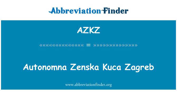 AZKZ: Autonomna Zenska Kuca Zagreb