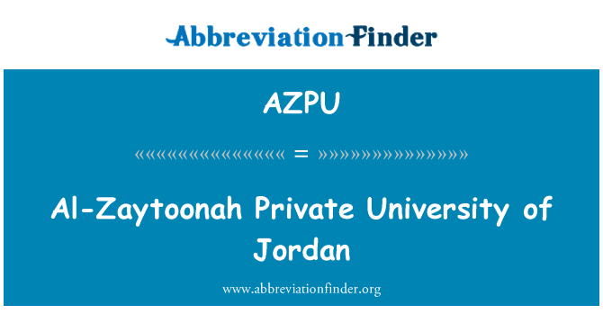AZPU: Al-Zaytoonah Private University of Jordan