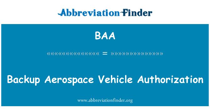 BAA: Backup Aerospace Vehicle Authorization