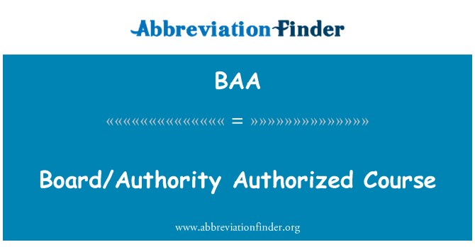 BAA: Board/Authority Authorized Course