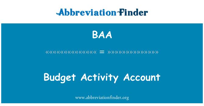 BAA: Budget Activity Account