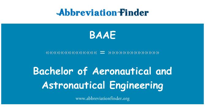 BAAE: Bachelor of Aeronautical and Astronautical Engineering