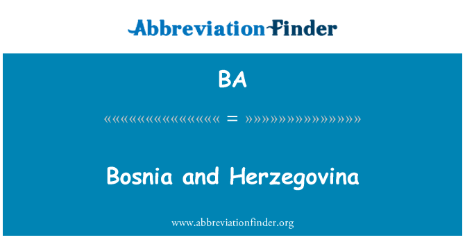 BA: Bosnia and Herzegovina