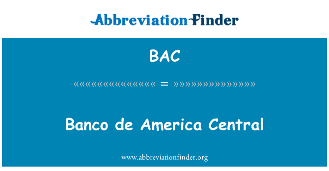 BAC: Banco de America Central