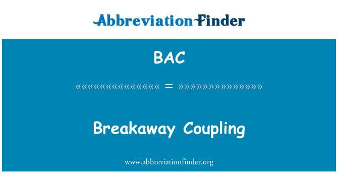 BAC: Breakaway Coupling
