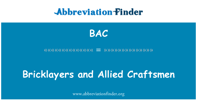 BAC: Bricklayers and Allied Craftsmen