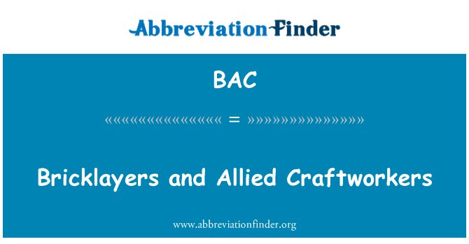 BAC: Bricklayers and Allied Craftworkers