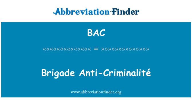 BAC: Brigade Anti-Criminalité
