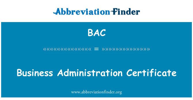 BAC: Business Administration Certificate