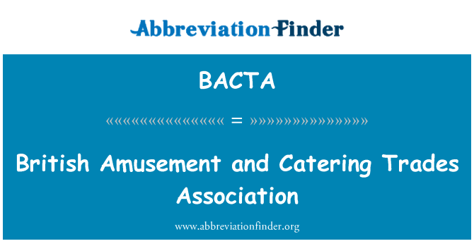 BACTA: British Amusement and Catering Trades Association