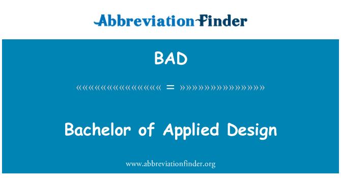 BAD: Bachelor of Applied Design