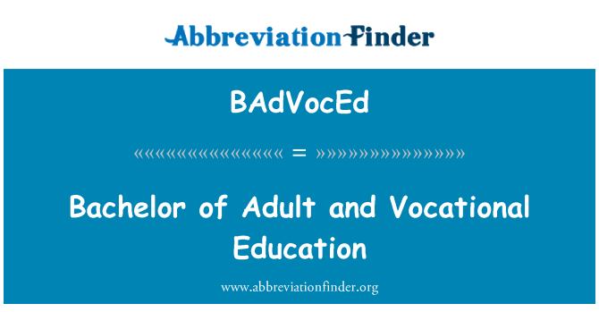 BAdVocEd: Bachelor of Adult and Vocational Education
