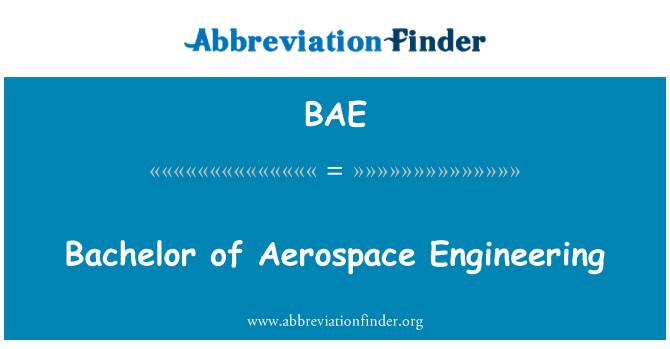 BAE: Bachelor of Aerospace Engineering