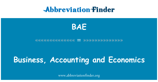 BAE: Business, Accounting and Economics