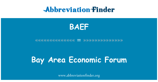 BAEF: Bay Area Economic Forum