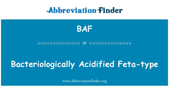 BAF: Bacteriologically Acidified Feta-type