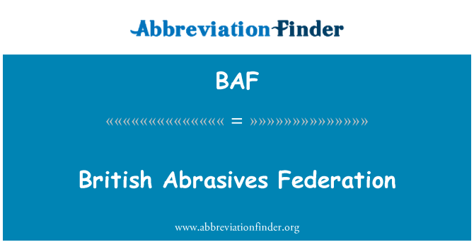 BAF: British Abrasives Federation