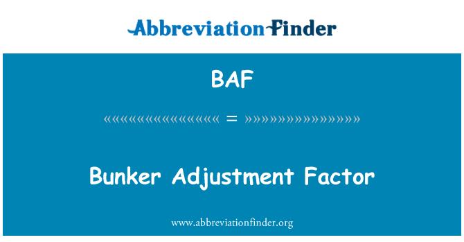 BAF: Bunker Adjustment Factor