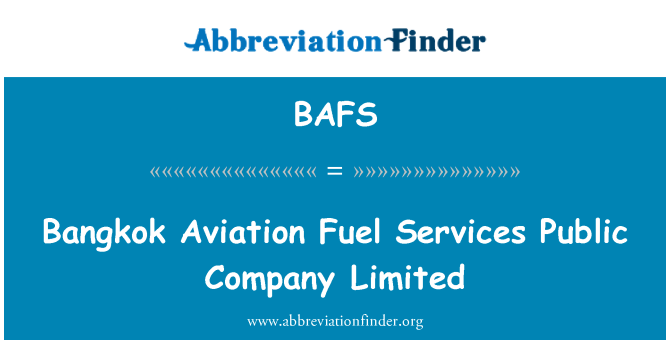 BAFS: Bangkok Aviation Fuel Services Public Company Limited