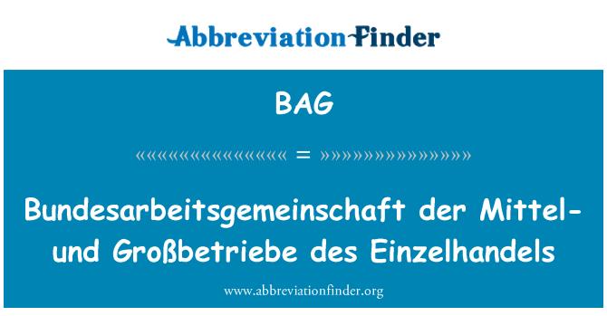BAG: Bundesarbeitsgemeinschaft der Mittel- und Großbetriebe des Einzelhandels