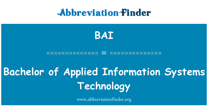 BAI: Bachelor of Applied Information Systems Technology