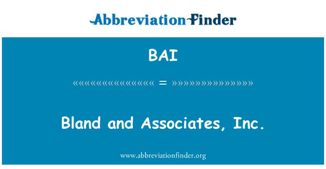 BAI: Bland and Associates, Inc.