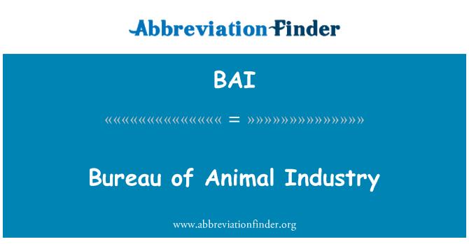 BAI: Bureau of Animal Industry